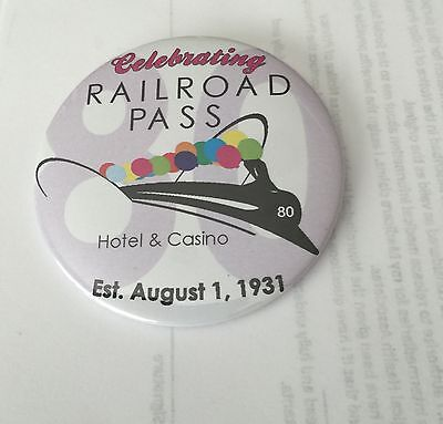 Rare Railroad Pass Hotel   Casino  Las Vegas  80Th Anniversary Large Button  New