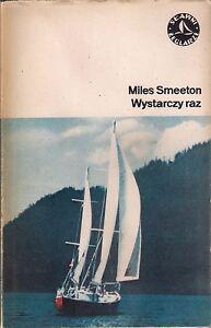 Miles Smeeton WYSTARCZY RAZ - <span itemprop=availableAtOrFrom>Góra Slaska, Polska</span> - Miles Smeeton WYSTARCZY RAZ - Góra Slaska, Polska