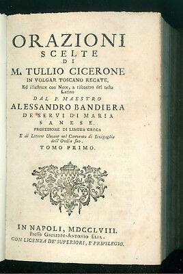 CICERONE ORAZIONI SCELTE IN VOLGAR TOSCANO RECATE ALESSANDRO BANDIERA ELIA 1758