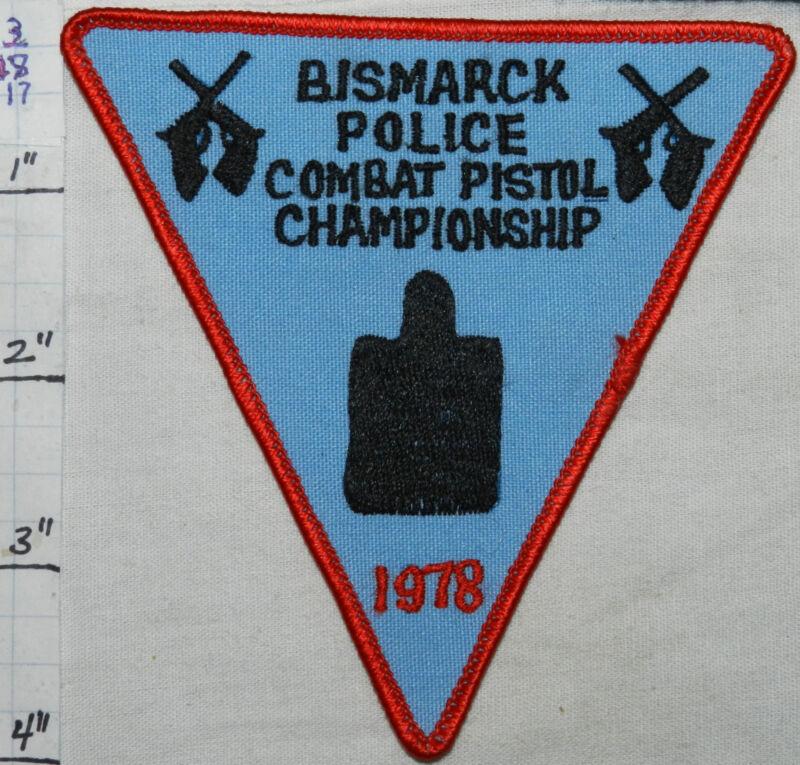 NORTH DAKOTA, BISMARCK POLICE COMBAT PISTOL CHAMPIONSHIP 1978 PATCH