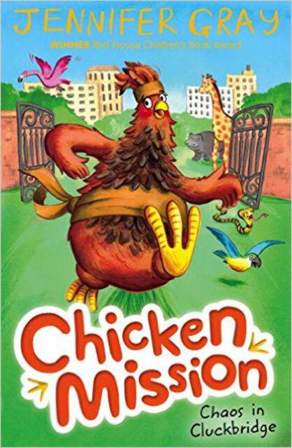 Chicken Mission: Chaos in Cluckbridge, New, Gray, Jennifer Book