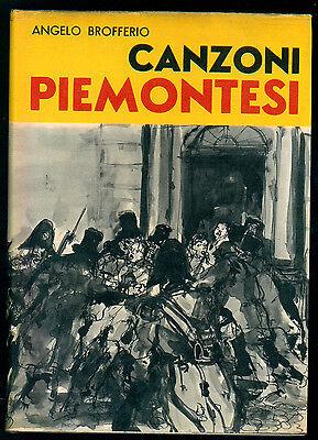 BROFFERIO ANGELO CANZONI PIEMONTESI VIGLONGO 1966 MUSICA PIEMONTE I° EDIZ.