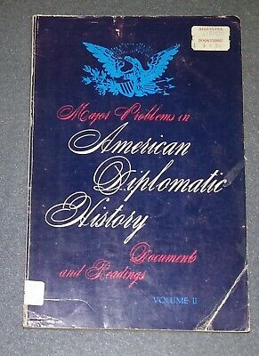 Major Problems in American Diplomatic History Vol 2 by Daniel M. Smith (Major Problems In American History Volume 2)