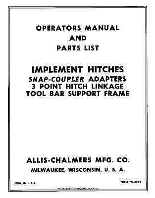 Allis Chalmers IMPLEMENT HITCHES Three (3) Point Operators and Parts Manual ()