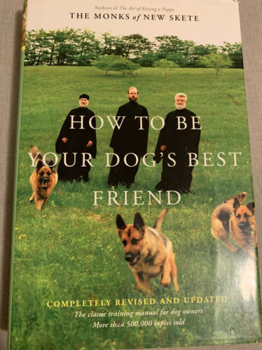 How To Be Your Dog's Best Friend By The Monks Of New Skete