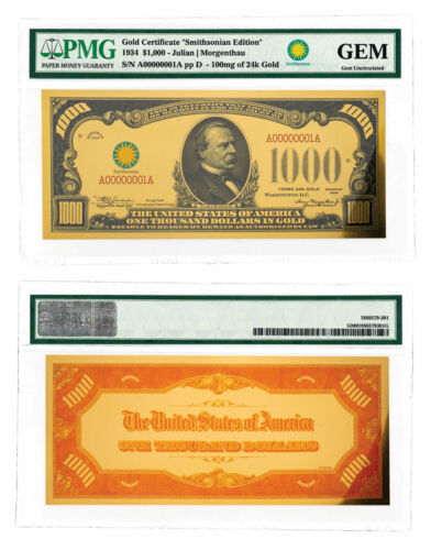(2018) $1,000 24K Gold Certificate - Smithsonian Edition 1934 PMG GEM SKU60436