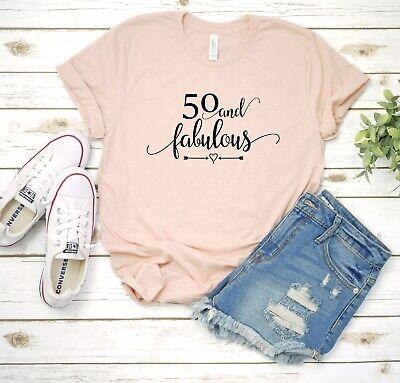 50 And Fabulous 50th Birthday T-Shirt Shirt Funny Women's Birthday Tee](Fabulous 50 Birthday)
