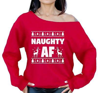 Off Shoulder Ugly Christmas Sweatshirt Naughty Xmas Sweaters Naughty AF Sweater - Naughty Christmas Sweaters