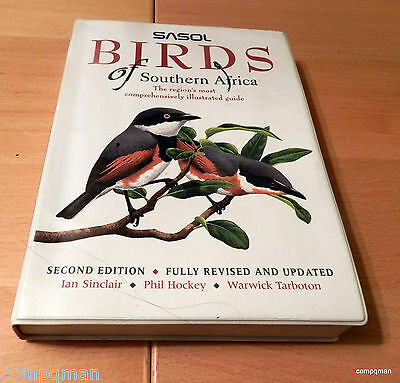 Sasol Birds Of Southern Africa Second Edition Ian Sinclair Phil Hockey