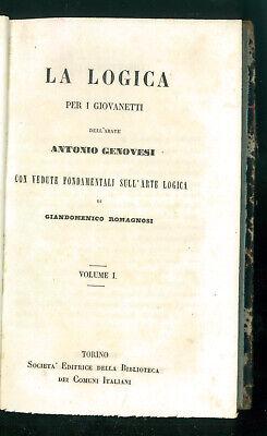GENOVESI ROMAGNOSI LA LOGICA PER I GIOVINETTI BIBLIOTECA COMUNI ITALIANI 1853