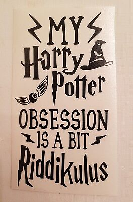 Harry potter obsession Vinyl Decal Wine Bottle Sticker BOTTLE NOT INCLUDED