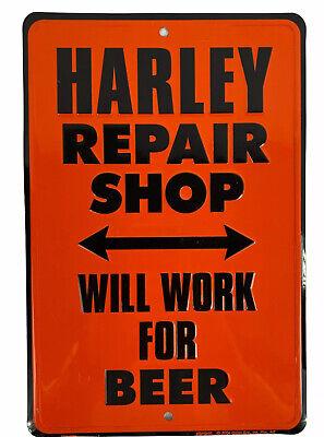 """""""HARLEY REPAIR SHOP, WILL WORK FOR BEER"""" Metal HD Embossed Garage Mancave Sign"""