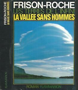 La-vallee-sans-hommes-Roger-FRISON-ROCHE-Flammarion-F002