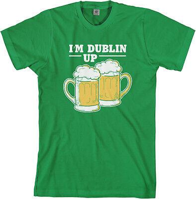 St Patricks Day Shirts Men (I'm Dublin Up Men's T-Shirt St Patricks)