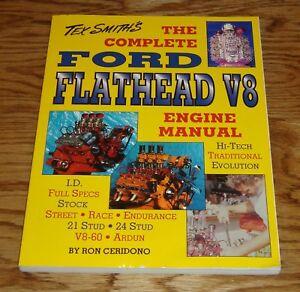 New Tex Smith's Complete Ford Flathead V8 Engine Manual Ron Ceridono