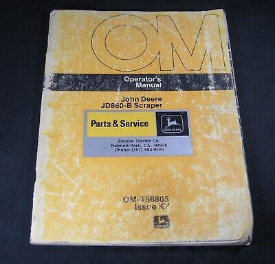 John Deere 860b Jd860b Scraper Operators Owner Manual Book Catalog Om-t58805