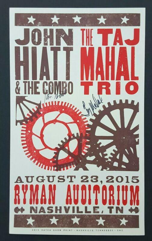 TAJ MAHAL 2015 JOHN HIATT Signed HATCH SHOW PRINT Nashville RYMAN Concert Poster