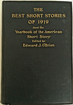 The Best SHORT STORIES of 1919 EDWARD J.O'BRIEN & Yearbook COLLECTIBLE HC
