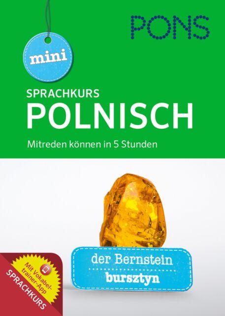 """PONS Mini-Sprachkurs Polnisch lernen für Anfänger """"Mitreden können in 5 Stunden"""""""