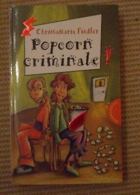 Criminale 04. Popcorn criminale von Christamaria Fiedler (2009, Taschenbuch) ()