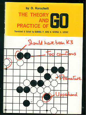 KORSCHELT  O. THE THEORY AND PRACTICE OF GO  TUTTLE COMPANY 1982 GIOCHI GIAPPONE