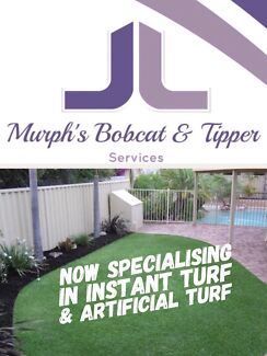 """Murph's Bobcat & Tipper services for """"Instant Turf & Artificial Turf"""""""