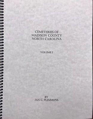 Cemeteries Of Madison County Nc North Carolina Volume 1 Wnc History Genealogy