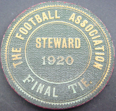 FOOTBALL ASSOCIATION STEWARD Badge 1920 CUP FINAL ASTON VILLA HUDDERSFIELD TOWN
