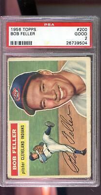 1956 Topps #200 Bob Feller Cleveland Indians MLB PSA 2 Graded Baseball Card Bob Feller Mlb Baseball