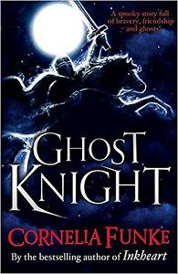 Ghost Knight, New, Funke, Cornelia Book