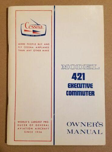 Excellent 1970 Cessna Model 421B Executive Commuter Owner's Manual D823-13 4/70