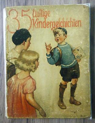 Emma Carl 35 lustige Kindergeschichten 8 Farbbilder von Willy Planck um 1930