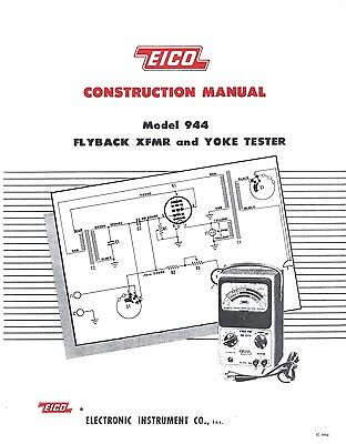 Eico Model 944 Flyby Transformer And Yoke Tester Construction Manual