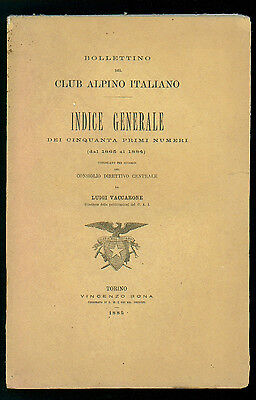 BOLLETTINO DEL CLUB ALPINO ITALIANO INDICE GENERALE DEI 50 PRMI NUMERI 1885