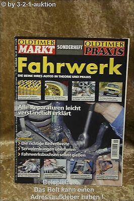 Oldtimer Markt Sonderheft Nr.41 2008 Fahrwerk