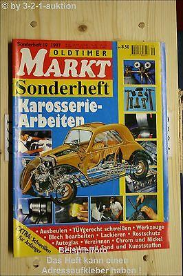 Oldtimer Markt Sonderheft Nr. 19 1997 Karosserie-Arbeiten