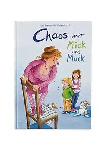Chaos mit Mick und Muck, Bildebuch-Geschichte