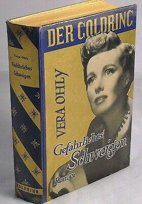 Leihbuch Frauenromane - Vera Ohly - Gefährliches Schweigen - Goldring