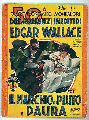 WALLACE EDGAR IL MARCHIO DI PLUTO PAURA MONDADORI 1935 GIALLI ECONOMICI 50