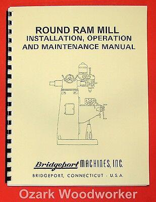 Bridgeport Round Ram Vertical Milling Machine Instructions Parts Manual 0852