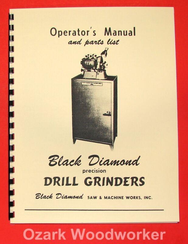 BLACK DIAMOND Drill Grinder No. 1,2,3 Instruction & Parts Manual 0063