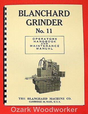 Blanchard 11 Surface Grinder Operators Maintenance Manual 0779