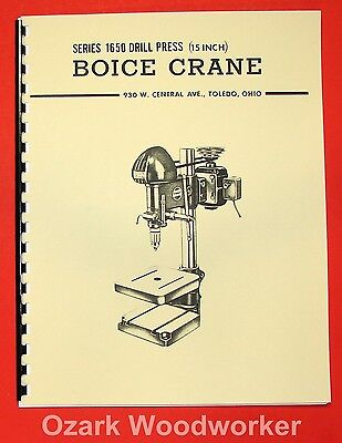 Boice Crane 1650 15 Drill Press Operator Part Manual 0065