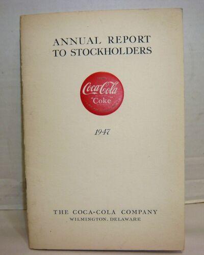 VINTAGE 1947 COCA-COLA COKE ANNUAL REPORT TO STOCKHOLDERS BOOK