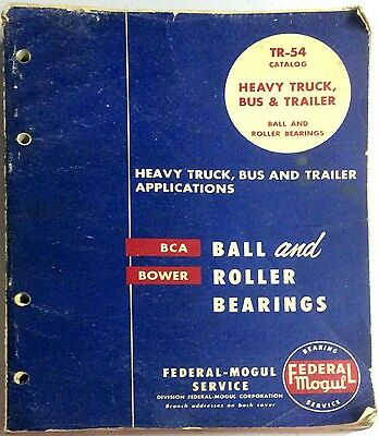 Federal Mogul Service Tr54 Catalog Ball Roller Bearing Heavy Truck Bus Trailer