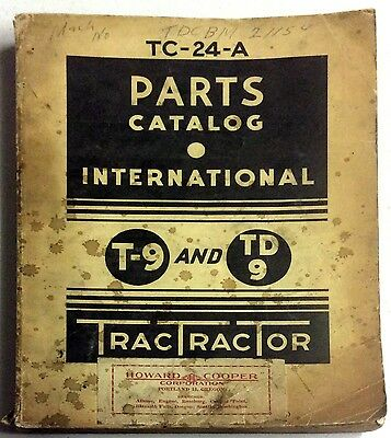 International Parts Catalog Tractor T-9 Td9 Tc-24-a