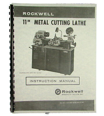 Rockwell 11 Inch Metal Lathe Instruction Parts Manual Sn 138-9101 Up 467