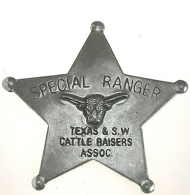 Texas Ranger Badge (SPECIAL RANGER TEXAS CATTLE RAISERS OLD WEST BADGE OBSOLETE 29 Made in)