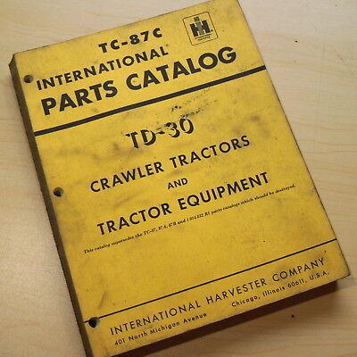Ih International Td-30 Crawler Tractor Dozer Parts Manual Book Catalog Spare 30