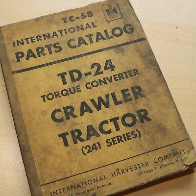 Ih International Td-24 Torque Converter Crawler Tractor Parts Manual Book 241